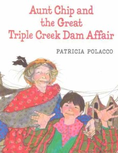 Cover of Aunt Chip and the Great Triple Creek Dam Affair