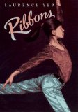 Review of Ribbons by Laurence Yep