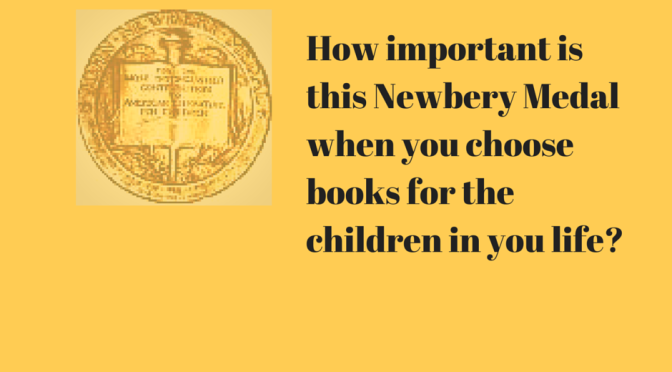 How Important is the Newbery Medal when You Choose Books for Children?