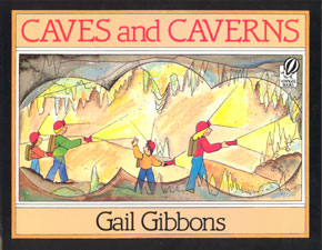 Review of Gail Gibbons' Caves and Caverns