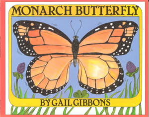 Review of Gail Gibbons' Monarch Butterfly