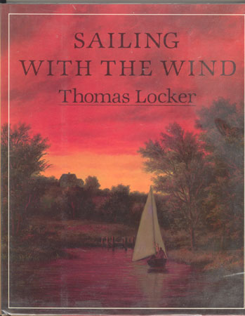 Review of Sailing With the Wind and Other Books by Thomas Locker