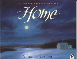 Review of Home and Other Books by Thomas Locker