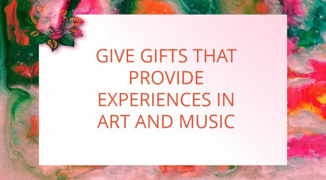Art and Music Gifts for Children