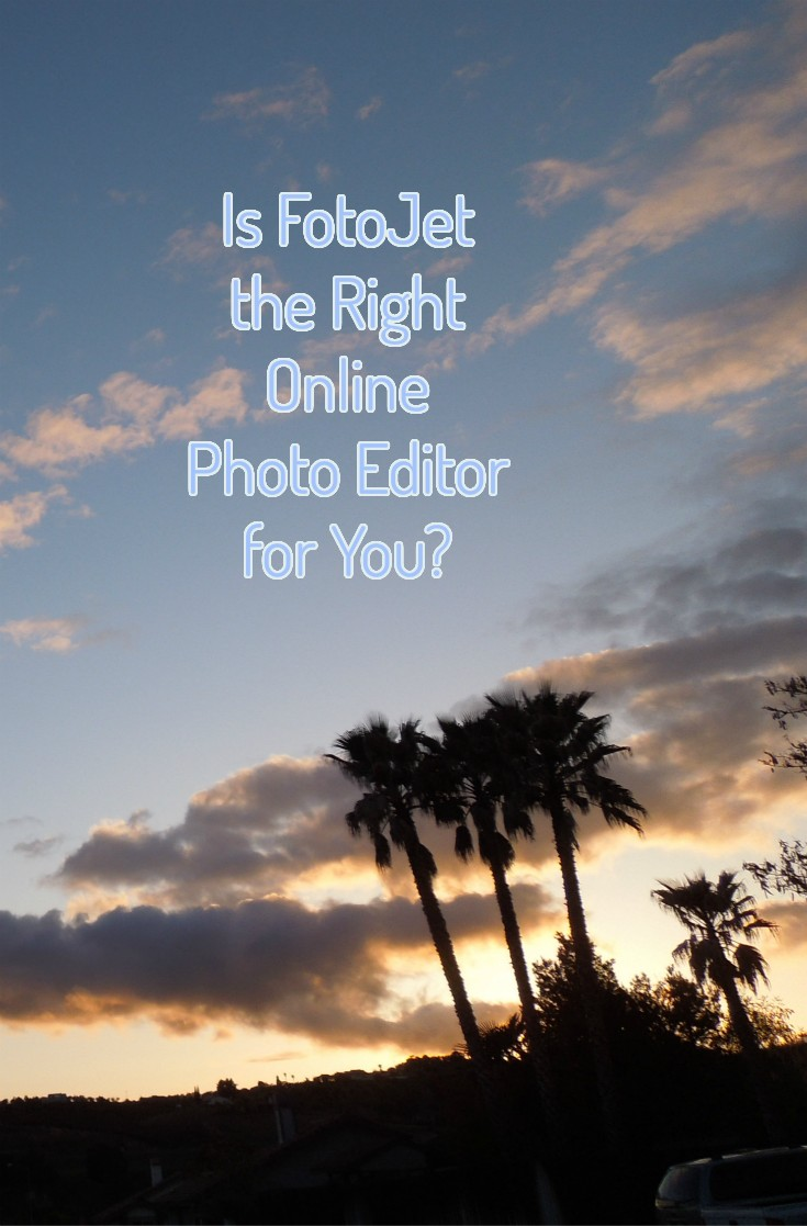 s FotoJet the Right Online Photo Editor for You?