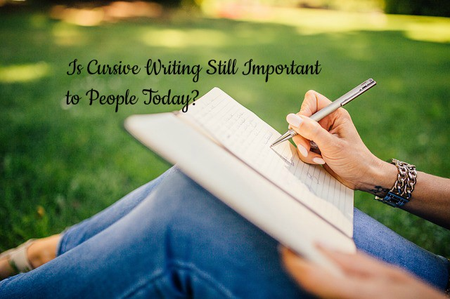Is Cursive Writing Still Important to People Today?